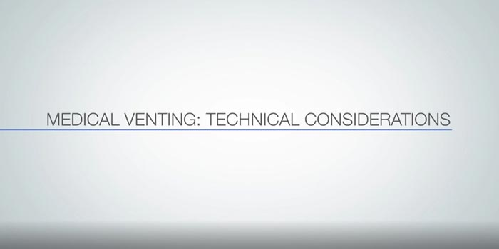 Medical Venting: Technical Consideration